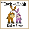 Tack and Habit Radio Show